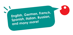 We offer training in English, French, German, Italian, Japanese, Russian, Spanish and many more.